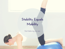 Stability Equals Mobility