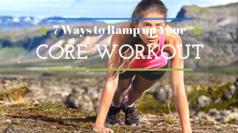 how to ramp up your core workout