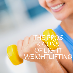 Pros & Cons Light Weightlifting